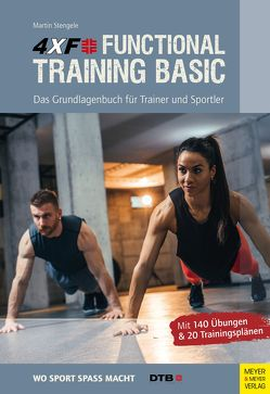 4XF Functional Training Basic von Stengele,  Martin