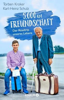 5.000 km Freundschaft von Kroker,  Torben, Schulz,  Karl-Heinz