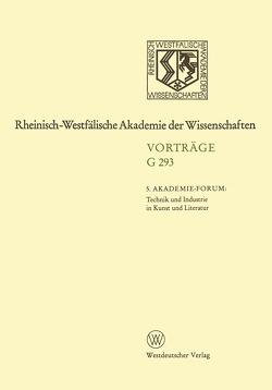 5. Akademie-Forum Technik und Industrie in Kunst und Literatur von Neuhaus,  Volker, Niemöller,  Klaus Wolfgang, Schadewaldt,  Hans