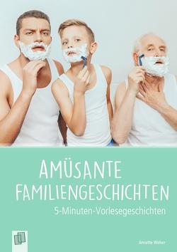 5-Min. Vorlesegeschichten: Amüsante Familiengeschichten von Weber,  Annette