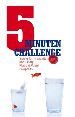 5-Minuten-Challenge von Vopel,  Klaus W