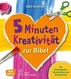 5 Minuten Kreativität zur Bibel von Scherzer,  Gabi