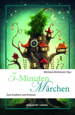5-Minuten-Märchen von Brinkmeier,  Michaela