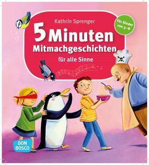 5-Minuten-Mitmachgeschichten für alle Sinne von Sprenger,  Kathrin
