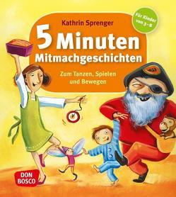 5 Minuten Mitmachgeschichten zum Tanzen, Spielen und Bewegen von Sprenger,  Kathrin