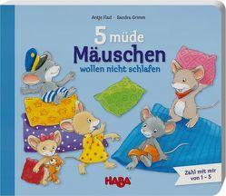 5 müde Mäuschen wollen nicht schlafen von Flad,  Antje, Grimm,  Sandra