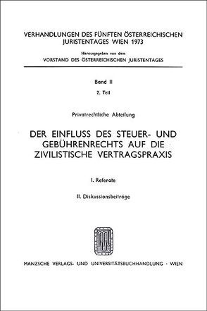 5. Österreichischer Juristentag 1973 Privatrecht von Frint,  Willibald, Kostner,  Alfred, Russ,  Alfons, Torggler,  Hellwig