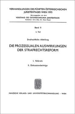 5. Österreichischer Juristentag 1973 Strafrecht von Foregger,  Egmont, Kleifel,  Siegmund, Müllner,  Franz, Steininger,  Herbert
