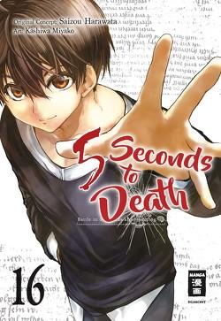 5 Seconds to Death 16 von Harawata,  Saizo, Kashiwa,  Miyako, Steinle,  Christine