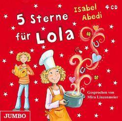 5 Sterne für Lola von Abedi,  Isabel, Linzenmeier,  Mira