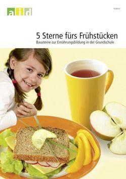 5 Sterne fürs Frühstücken von Binnenbruch,  Sigrid, Brüggemann,  Ingrid