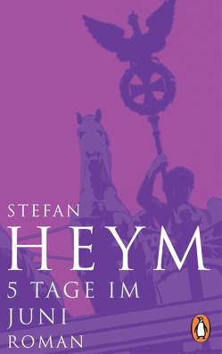 5 Tage im Juni von Heym,  Stefan