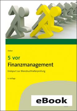 5 vor Finanzmanagement von Weber,  Martin