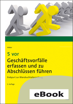 5 vor Geschäftsvorfälle erfassen und zu Abschlüssen führen von Weber,  Martin