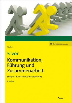 5 vor Kommunikation, Führung und Zusammenarbeit von Nicolini,  Hans J.