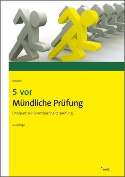 5 vor Mündliche Prüfung von Nicolini,  Hans J.