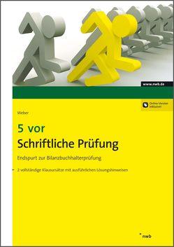 5 vor Schriftliche Prüfung von Weber,  Martin