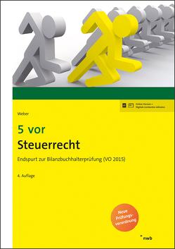 5 vor Steuerrecht von Weber,  Martin