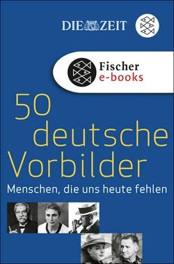50 deutsche Vorbilder von DIE ZEIT