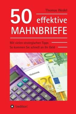 50 effektive Mahnbriefe von Wedel,  Thomas