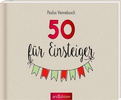 50 für Einsteiger von Misselwitz,  Franziska, Vennebusch,  Paulus