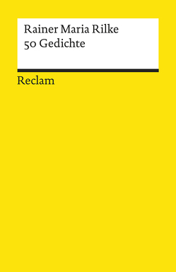 50 Gedichte von Bode,  Dietrich, Rilke,  Rainer Maria