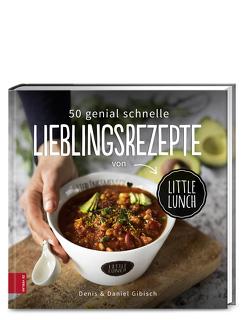 50 genial schnelle Lieblingsrezepte von Little Lunch von Gibisch,  Daniel, Gibisch,  Denis