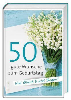 50 gute Wünsche zum Geburtstag von Bauch,  Volker