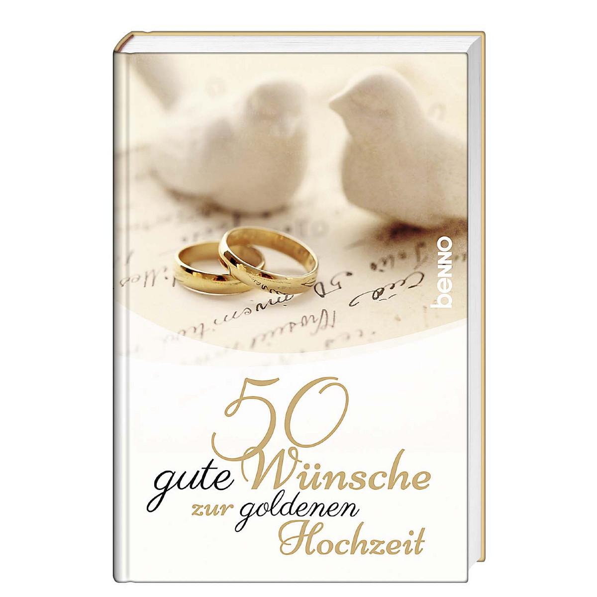 50 Gute Wünsche Zur Goldenen Hochzeit Von Bauch Volker