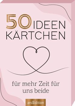 50 Ideenkärtchen für mehr Zeit für uns beide von Schindler,  Eva