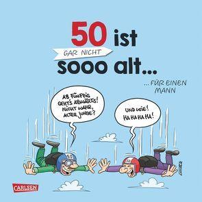 50 ist gar nicht sooo alt … für einen Mann von Czech,  Andreas, Gumpert,  Steffen
