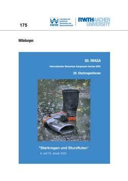 50. IWASA Internationales Wasserbau Symposium Aachen 2020 – 20. Starkregenforum von Schüttrumpf,  Holger