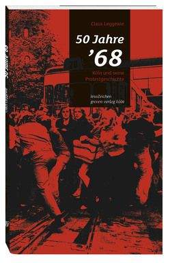 50 Jahre '68 von Leggewie,  Claus