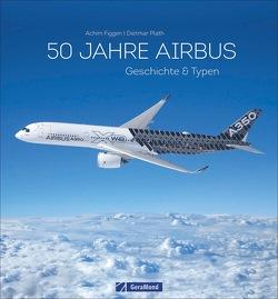 50 Jahre Airbus von Figgen,  Achim, Plath,  Dietmar