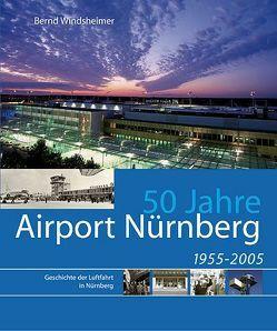 50 Jahre Airport Nürnberg von Windsheimer,  Bernd
