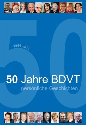 50 Jahre BDVT von BDVT