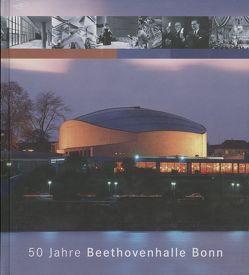 50 Jahre Beethovenhalle Bonn von Leiverkus,  Yvonne