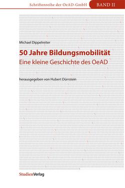 50 Jahre Bildungsmobilität von Dippelreiter,  Michael, Dürrstein,  Hubert