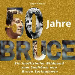50 Jahre Bruce von Peters,  Ingo