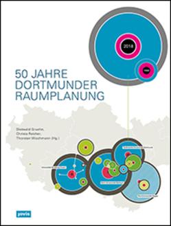 50 Jahre Dortmunder Raumplanung von Gruehn,  Dietwald, Reicher,  Christa, Wiechmann,  Thorsten