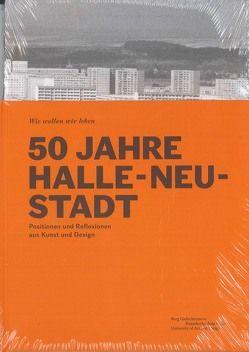 50 Jahre Halle-Neustadt von Dr. Reuter,  Jule