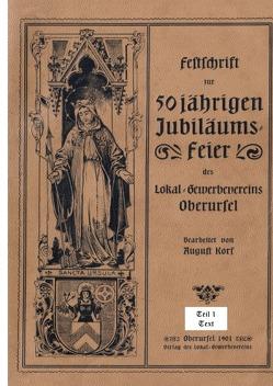 50 Jahre Lokal-Gewerbeverein Oberursel, 1901, Teil 1 Text von Friedrich,  Josef, Schmidt,  Moderator,  Hermann
