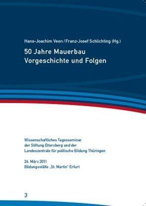50 Jahre Mauerbau von Schlichting,  Franz-Josef, Veen,  Hans-Joachim