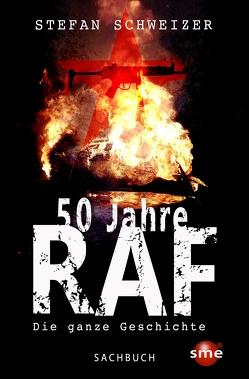 50 Jahre RAF von Schweizer,  Stefan