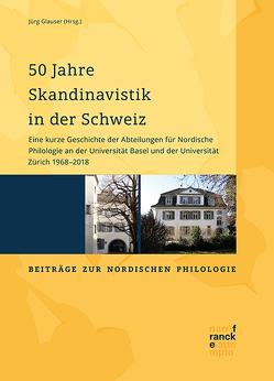 50 Jahre Skandinavistik in der Schweiz von Glauser,  Jürg
