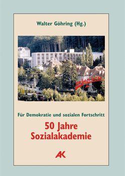 50 Jahre Sozialakademie. Für Demokratie und sozialen Fortschritt von Göhring,  Walter, Jandl,  Claudia