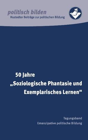 """50 Jahre """"Soziologische Phantasie und Exemplarisches Lernen"""" von Heimvolkshochschule,  Hustedt"""