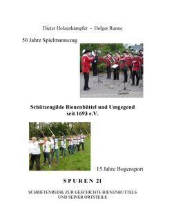 50 Jahre Spielmannszug – 15 Jahre Bogensport von Holzkämpfer,  D., Runne,  H.