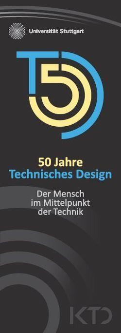 50 Jahre Technisches Design von Maier,  Thomas