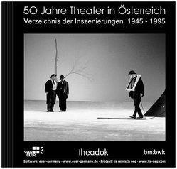 50 Jahre Theater in Österreich von Marschall,  Brigitte, Reinisch,  Monika